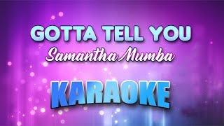Samantha Mumba - Gotta Tell You (Karaoke version with Lyrics)