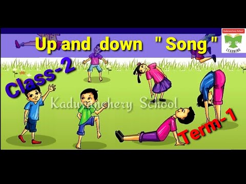 "🎶Class-2/ Term-1/ ""Up and  down "" English  song🎶"
