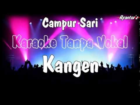 Karaoke Kangen Campur Sari (Tanpa Vokal)