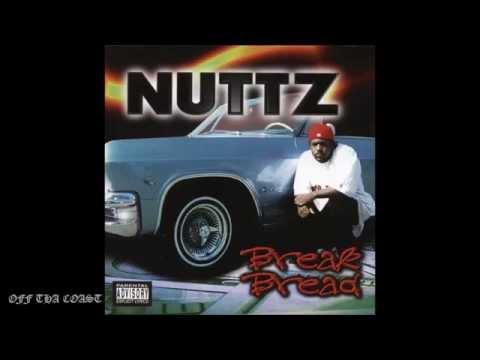 Nuttz - Break Bread (Full Album)