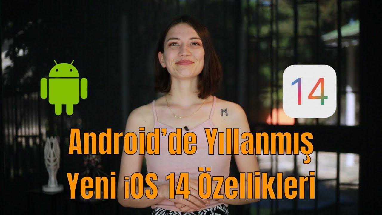 Android'de Yıllardır Olan ve iOS 14 ile Yeni Gelen Özellikler