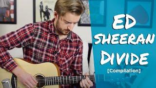 Ed Sheeran ÷ DIVIDE All Guitar Tutorials [Compliation]