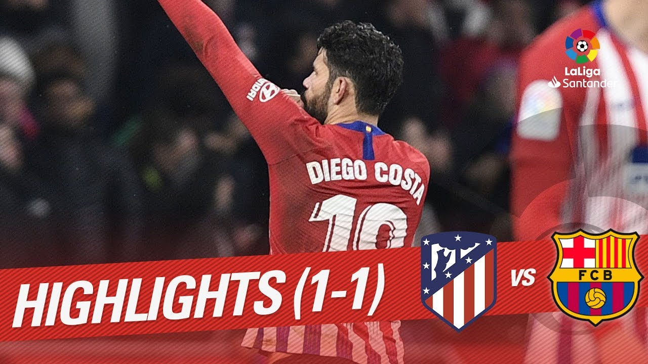be77de203d7 Highlights Atletico de Madrid vs FC Barcelona (1-1) - YouTube