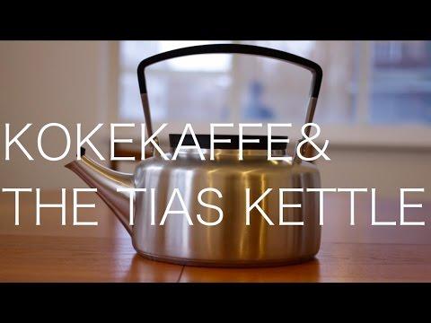 Kokekaffe and the Tias Kettle