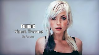Download Female Vocal Trance | The Voices Of Angels Mp3 and Videos