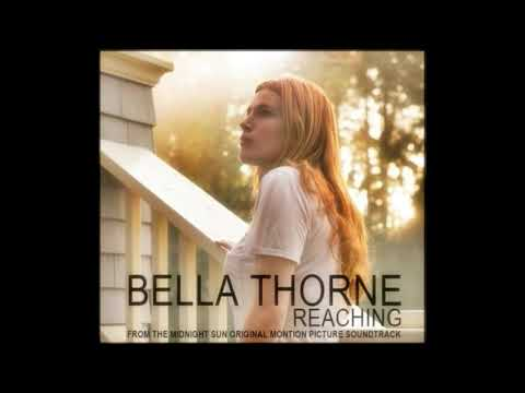 Bella Thorne - REACHING [ FROM THE...
