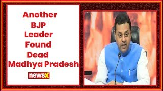 Madhya Pradesh: Another BJP leader found dead; Sambit Patra accuses United Opposition