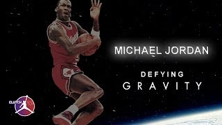 MICHAEL JORDAN DEFYING GRAVITY