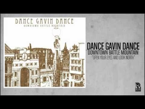 Dance Gavin Dance - Open Your Eyes and Look North