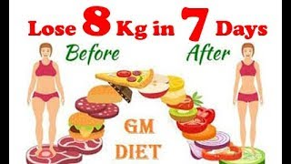 The GM Diet Plan How To Lose Weight In Just 7 Days  Sagis Kitchen