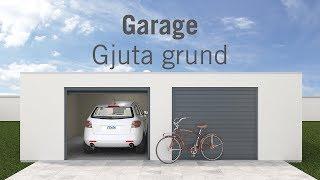 Garage – Gjuta grund