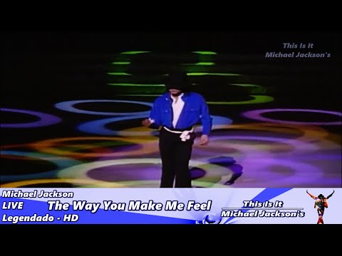 Michael Jackson - The Way You Make Me Feel LIVE - Legendado HD