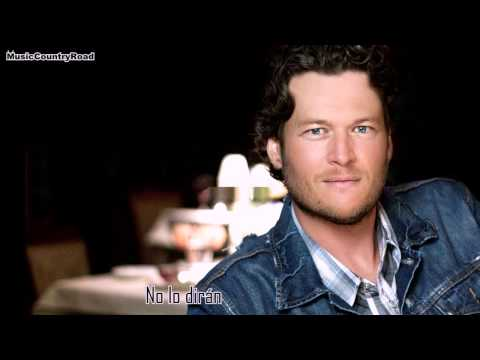 She Wouldnt Be Gone - Blake Shelton (Subtitulada al Español)