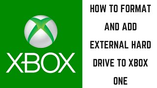 How to Format and Add External Hard Drive to Xbox One