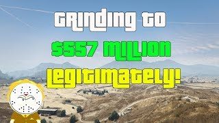 GTA Online Grinding To $557 Million Legitimately And Helping Subs