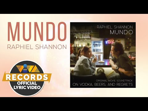 Mundo - Raphiel Shannon [Official Lyric Video]