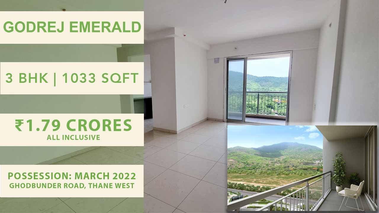 3 BHK Spacious   1033 SqFt   Godrej Emerald   Ghodbunder Road   Thane Real Estate   Walkthrough