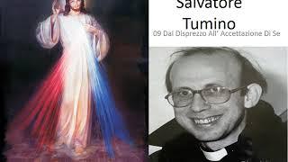 Cammino di Guarigione Interiore Padre Salvatore Tumino 09 Dal Disprezzo All'Accettazione Di Se Mp3
