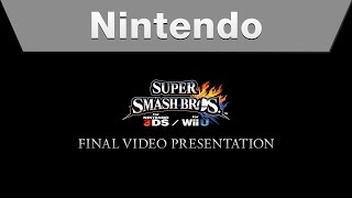Super Smash Bros. for Nintendo 3DS and Wii U - Final Video Presentation