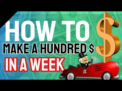 how-to-make-100-dollars-in-a-week