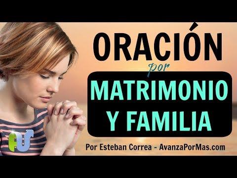 ORACIÓN por el ESPOSO Y ESPOSA Oraciones Poderosas por el Matrimonio y la Familia