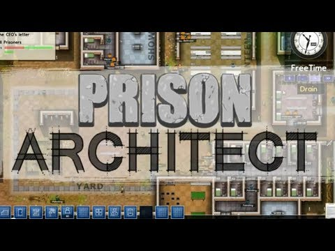 Crime and Punishment - Prison Architect Alpha 13 Ep  16 - Safe and Secure
