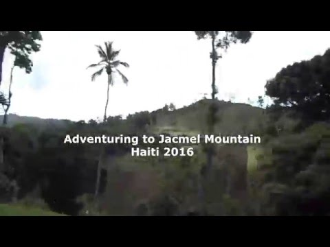 TRAVEL VLOG: Haiti Adventures: Jacmel Mountain |2016|