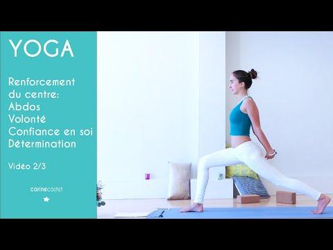 YOGA: renforcement du centre, abdos,confiance - Vidéo 2/3