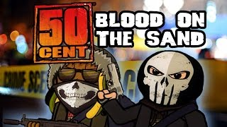 Cryme Tyme: 50 Cent Blood on The Sand