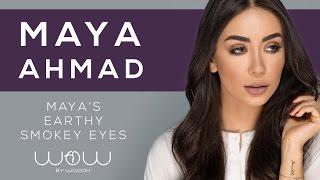 maya ahmad x wow by wojooh earthy smokey eyes makeup tutorial