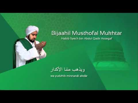 Lafadz Lirik Bijaahil Musthofal Mukhtar - Habib Syech