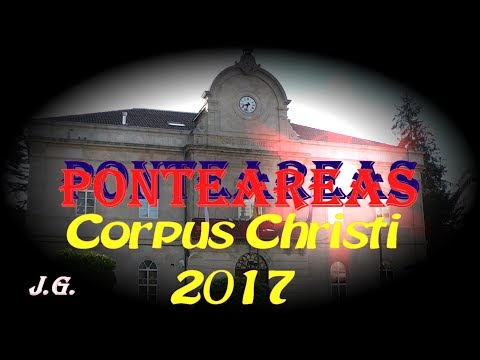 Pueblos de Galicia Ponteareas Corpus Christi