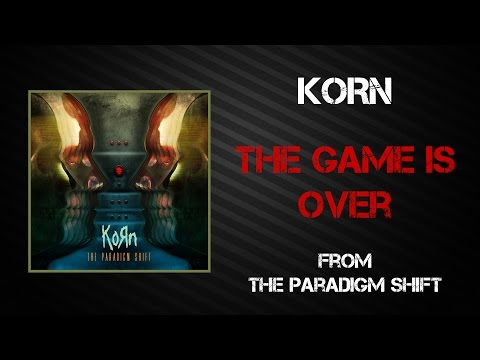 Korn - The Game Is Over [Lyrics Video]