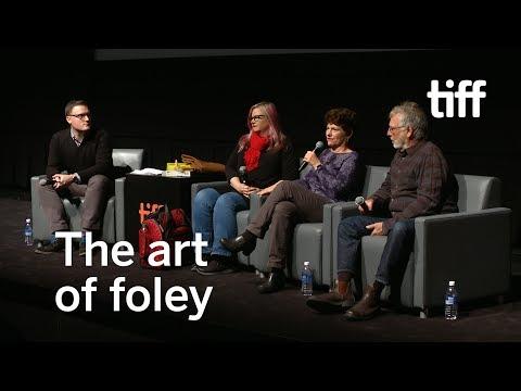 The Art of Foley   TIFF 2017