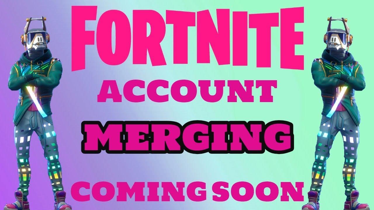 FORTNITE Account Merging (Nov 2018) - YouTube