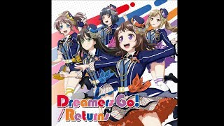 """Poppin'Party 14th single"" package:「Dreamers Go! / Returns」"