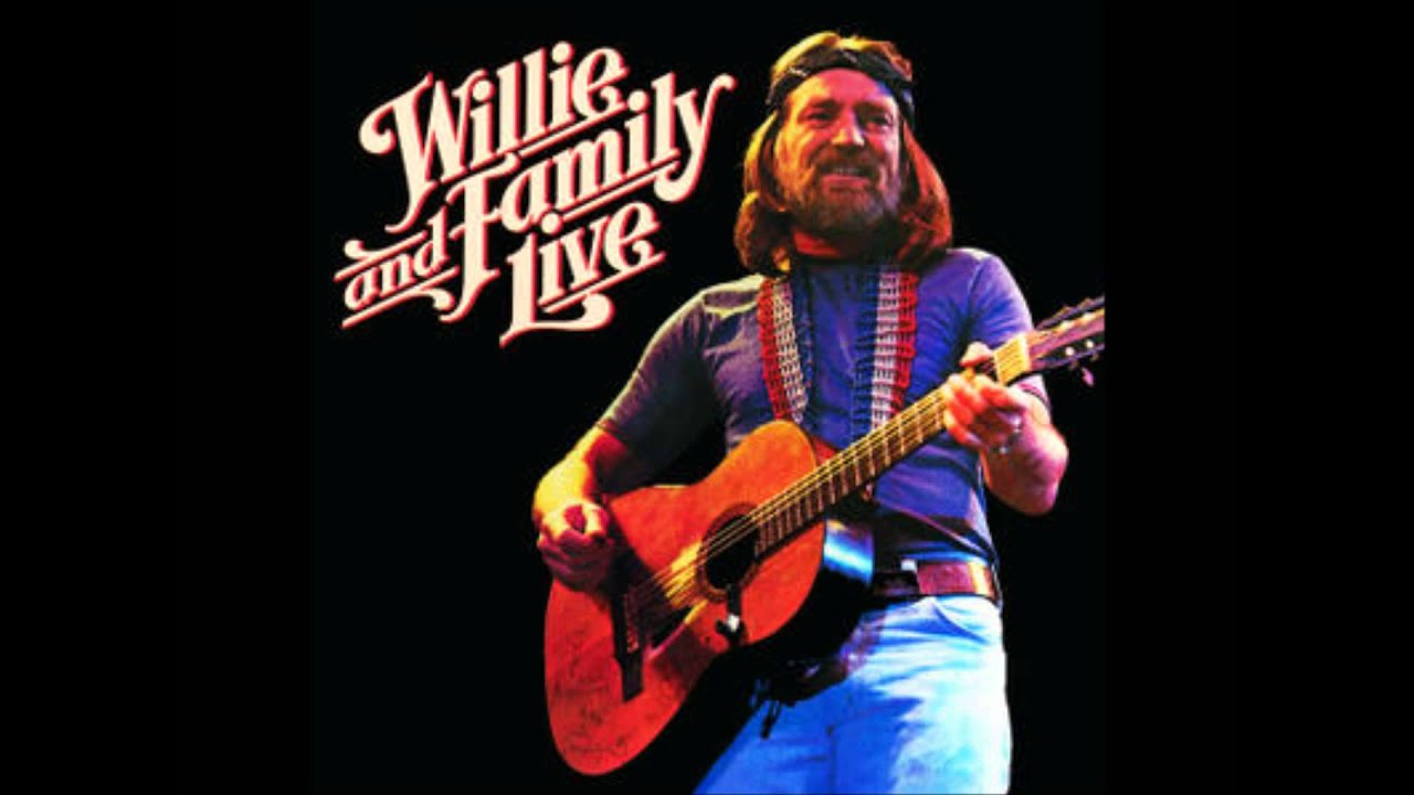 Willie Nelson Willie And Family Live