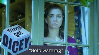 Solo Gaming | Things Get Dicey!