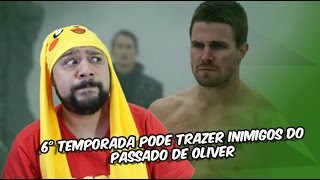 Arrow - 6° temporada pode trazer inimigos do passado de Oliver