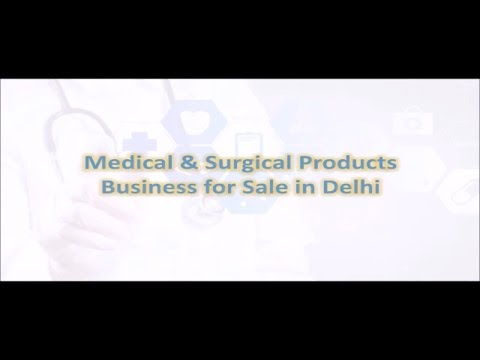 Buy Medical & Surgical Products Business in Delhi