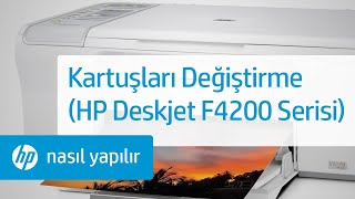 Kartuşları Değiştirme (HP Deskjet F4200 Serisi)