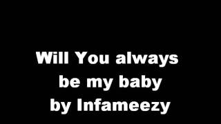 Will you always be my baby by infameezy (instrumental)