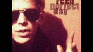 Lou Reed - Perfect Day (original)