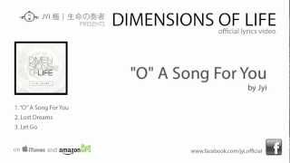 """O"" a song for you (Birthday song for sister) by Jyi 極 