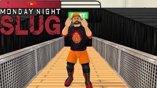 WR3D: Monday Night Slug