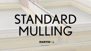 Standard Mulling Instructions - Marvin Windows and Doors