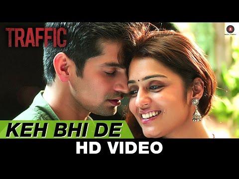 Keh Bhi De - Traffic   Mithoon Feat Benny Dayal& Palak Muchhal   Manoj Bajpayee & Divya Dutta
