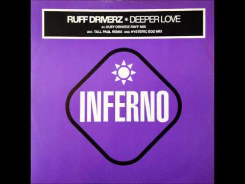 Ruff Driverz - Deeper Love (Ruff Mix) (HQ)