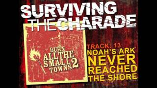 Surviving The Charade - Noah