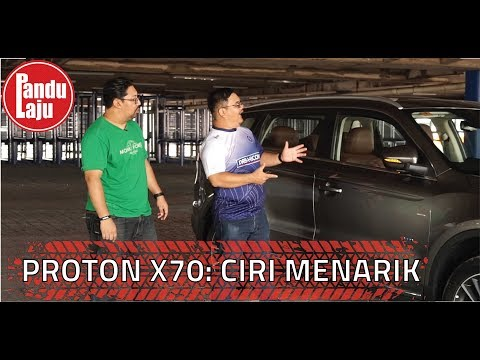 Canggih Betul Proton X70, Mesti Ramai Tak Tahu Benda Ni
